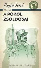 A POKOL ZSOLDOSAI - A PONYVA GYÖNGYSZEMEI - Ekönyv - REJTŐ JENŐ