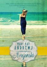 A NYARALÓ - Ekönyv - ANDREWS, MARY KAY