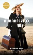A RUHAKÉSZÍTŐ - Ekönyv - HAM, ROSALIE