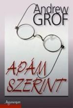 APÁM SZERINT - Ekönyv - GROF, ANDREW
