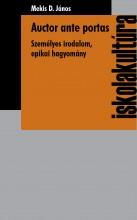AUCTOR ANTE PORTAS - SZEMÉLYES IRODALOM, EPIKAI HAGYOMÁNY - Ekönyv - MEKIS D. JÁNOS