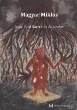 JEAN PAUL SARTRE ÉS AZ UNDOR - Ebook - DR. MAGYAR MIKLÓS