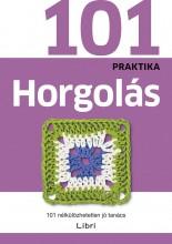 HORGOLÁS - 101 PRAKTIKA - Ekönyv - LIBRI KÖNYVKIADÓ KFT