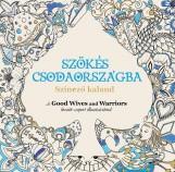 Szökés Csodaországba - Ekönyv - Good Wives and Warriors (Becky Bolton és Louise Chappel)