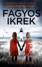 FAGYOS IKREK - Ekönyv - TREMAYNE, S.K.