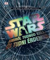 STAR WARS - AMIRŐL TUDNOD KELL ÉS TUDNI ÉRDEMES - Ekönyv - KOLIBRI GYEREKKÖNYVKIADÓ KFT.