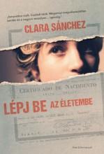 Lépj be az életembe - Ekönyv - Clara Sánchez