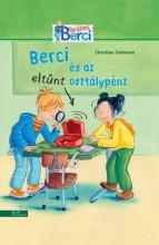 Berci és az eltűnt osztálypénz - Ekönyv - Christian Tielmann
