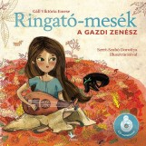 RINGATÓ-MESÉK - A GAZDI ZENÉSZ - CD MELLÉKLETTEL - Ekönyv - GÁLL VIKTÓRIA EMESE