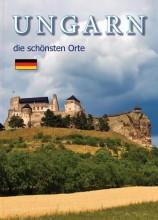UNGARN - DIE SCHÖNSTEN ORTE - Ekönyv - CASTELOART KFT.