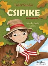 CSIPIKE - MESEREGÉNY - RÉGI KEDVENCEK - Ekönyv - FODOR SÁNDOR
