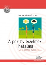 A POZITÍV ÉRZELMEK HATALMA - Ekönyv - FREDRICKSON, BARBARA