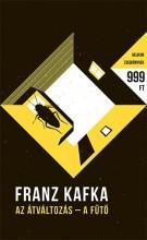 AZ ÁTVÁLTOZÁS - A FŰTŐ - HELIKON ZSEBKÖNYVEK - Ekönyv - KAFKA, FRANZ