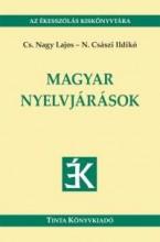 MAGYAR NYELVJÁRÁSOK - Ekönyv - CS. NAGY LAJOS, N. CSÁSZI ILDIKÓ
