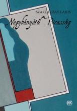NAGYBÁNYÁTÓL PICASSÓIG - Ekönyv - SZAKOLCZAY LAJOS