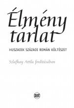 ÉLMÉNYTÁRLAT - HUSZADIK SZÁZADI ROMÁN KÖLTÉSZET - Ebook - SZLAFKAY ATTILA