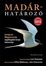 MADÁRHATÁROZÓ - ÚJ, FRISSÍTETT 2015 KIADÁS - Ekönyv - PARK KÖNYVKIADÓ KFT.