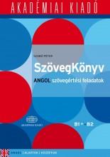 SZÖVEGKÖNYV - ANGOL SZÖVEGÉRTÉSI FELADATOK B1+, B2 - Ekönyv - SZABÓ PÉTER