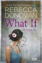 WHAT IF - MI LENNE, HA… - Ekönyv - DONOVAN, REBECCA