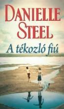 A TÉKOZLÓ FIÚ - Ebook - STEEL, DANIELLE