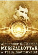 MEGSZÁLLOTTAK - A TESLA-HADMŰVELET - Ekönyv - THOMAS, ALEXANDER G.