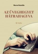 Az üveghegyet hátrahagyva - Ebook - Marosi Katalin