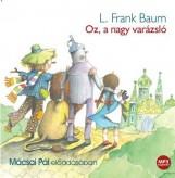 OZ, A NAGY VARÁZSLÓ - HANGOSKÖNYV - Ekönyv - BAUM, FRANK L.