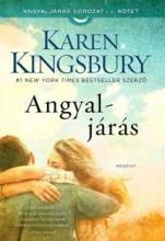 ANGYALJÁRÁS - ANGYALJÁRÁS-SOROZAT 1. - Ekönyv - KINGSBURY, KAREN