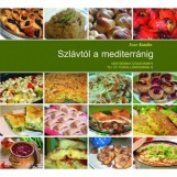 SZLÁVTÓL A MEDITERRÁNIG - VEGÁN SZAKÁCSKÖNYV - Ekönyv - SCUR KATALIN