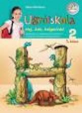 UGRÓISKOLA - HEJ, ÍRÁS, HELYESÍRÁS! 2. - 1. KÖTET - Ekönyv - TAKÁCS MARIANNA