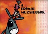 A brémai muzsikusok - Ekönyv - Grimm fivérek
