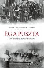 ÉG A PUSZTA - Ekönyv - KUYLENSTIERNA-ANDRÁSSY, STELLA