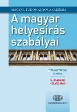 A MAGYAR HELYESÍRÁS SZABÁLYAI - ÚJ MAGYAR HELYESÍRÁS, 12. KIADÁS - Ekönyv - AKADÉMIAI KIADÓ ZRT.