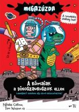 MEGAZÚZDA - A RÓMAIAK A DINOSZAURUSZOK ELLEN - Ekönyv - CATLOW, NIKALAS-WESSON, TIM