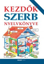 KEZDŐK SZERB NYELVKÖNYVE (ÚJ!) - Ekönyv - HOLNAP KIADÓ