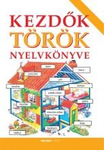 KEZDŐK TÖRÖK NYELVKÖNYVE (ÚJ) - Ekönyv - HOLNAP KIADÓ