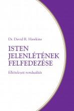 ISTEN JELENLÉTÉNEK FELFEDEZÉSE - ELKÖTELEZETT NONDUALITÁS - Ekönyv - HAWKINS, DAVID R.