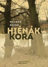HIÉNÁK KORA - Ekönyv - MOLNÁR REZSŐ