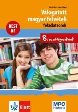 VÁLOGATOTT MAGYAR FELVÉTELI FELADATSOROK 8. OSZT. - BEST OF - Ekönyv - POJJÁK KLÁRA – SZABÓ M. ÁGNES
