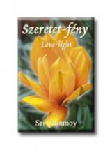 SZERETET-FÉNY - LOVE-LIGHT - Ekönyv - CHINMOY, SRI
