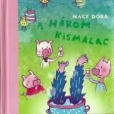 A 3 kismalac - Ekönyv - Nagy Dóra