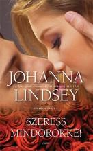 SZERESS MINDÖRÖKKÉ! - SHERRING CROSS 2. - Ekönyv - LINDSEY, JOHANNA