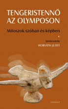 TENGERISTENNŐ AZ OLYMPOSON - MÍTOSZOK SZÓBAN ÉS KÉPBEN - Ekönyv - GONDOLAT KIADÓ