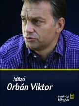 Idéző Orbán Viktor - Ekönyv - Zöldi László