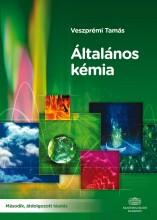 ÁLTALÁNOS KÉMIA (MÁSODIK, ÁTDOLGOZOTT KIAD.) - Ekönyv - VESZPRÉMI TAMÁS