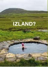 MIÉRT ÉPPEN... IZLAND? - Ekönyv - LUKÁCSI ÁKOS