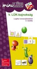 V. LÜK-BAJNOKSÁG - LOGIKAI VERSENYFELADATOK  2. OSZTÁLY - Ebook - LDI530