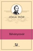 Bálványosvár - Ekönyv - Jókai Mór