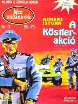 A Köstler-akció (Kémvadászok-9) - Ekönyv - Nemere István