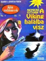 A Viking a halálba visz (Kémvadászok-4) - Ekönyv - Nemere István